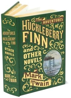 The Adventures of Huckleberry Finn and Other Novels (Barnes & Noble Leatherbound Classics) $18.00