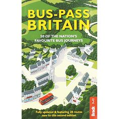 Bus-Pass Britain - 50 of the Nations Favourite Bus Journeys by Nicky Gardner and Susanne Kries and Tim Locke | New In - Non Fiction Books at The Works // SAVE £12.99 (81% Off RRP) Only £3