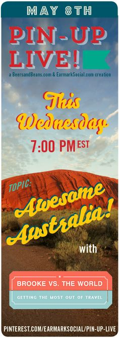 G'Day! Join us Wednesday at 7:00 PM est for #PinUpLive when we chat with @Brooke Baird (Rane) Schoenman of Brooke vs. the World about Australia!