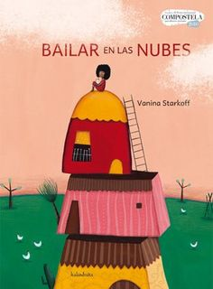 Bailar en las nubes (Libros para soñar): Amazon.es: Vanina Starkoff: Libros