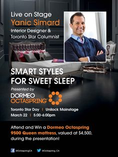 Smart Styles for Sweet Sleep. The National Home Show is coming up! and this Friday March 22, @YanicSimard will be giving away an Octaspring 9500 mattress! #nhs13