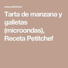 Tarta de manzana y galletas (microondas), Receta Petitchef