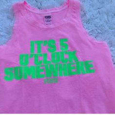 "VS PINK It's 5 o'clock Beach Tank ""It's 5 o'clock Somewhere"" Pink Tank ❌no trades price firm. discount on bundles PINK Victoria's Secret Tops Tank Tops"