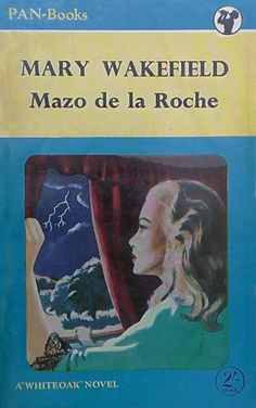 Mary Wakefield by Mazo de la Roche. Wakefield, Paperback Books, Golden Age, Book Covers, Panther, Arrow, Kindle, Books To Read, Corgi