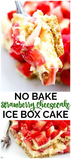 "No Bake Strawberry Cheesecake Ice Box Cake is a deliciously simple ice box cake made with graham crackers, a creamy ""cheesecake"" layer and strawberries. #nobakedessert #nobake #strawberries #iceboxcake"