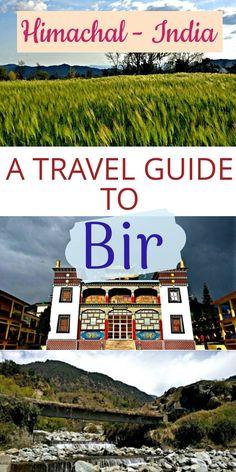 Bir travel guide. Paragliding in Bir. Himachal travel guide. How to travel solo in Himachal, India.