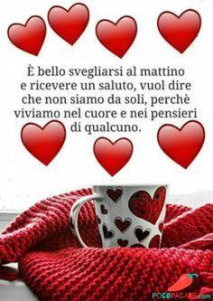 Immagini Belle Di Buongiorno - Pocopagare.com Italian Greetings, Italian Phrases, Italian Life, Messages, Day For Night, Love Notes, Good Morning Quotes, Good Mood, Good Day