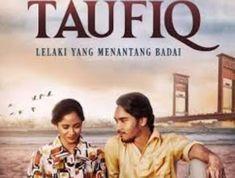 Taufiq: Lelaki yang Menantang Badai (2019) MP4 Full Movies Google Drive, Film, Movie Posters, Movies, Movie, 2016 Movies, Film Stock, Popcorn Posters, Films