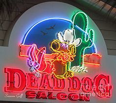 Neon Signs Art - Dead Dog Saloon by Suzanne Gaff