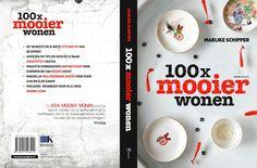 Studio Marijke Schipper: 100x mooier wonen