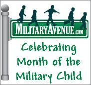 """The Military-Family: """"Celebrate Military Children - the Strength of our Future"""""""