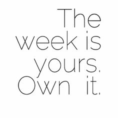 50 Inspirational And Motivational Images & Quotes To Start The New Week 50 inspirierende und motivierende Bilder und Zitate zum. New Week Quotes, Daily Quotes, Great Quotes, Quotes To Live By, Lets Do This Quotes, Quotes About Monday, Monday Work Quotes, New Start Quotes, Happy Monday Quotes