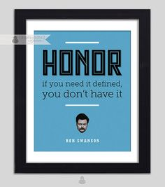 Ron Swanson Quote Poster Honor Parks N Rec, Parks And Recreation, Ron Swanson Quotes, Wise One, Religion And Politics, Upper Lip, Thinking Outside The Box, Quote Posters, Deep Thoughts