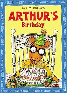 Arthur's Birthday (An Arthur Adventure) by Marc Brown