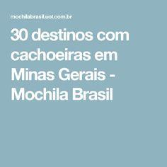 30 destinos com cachoeiras em Minas Gerais - Mochila Brasil