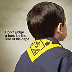 Don't judge a hero by the size of his cape