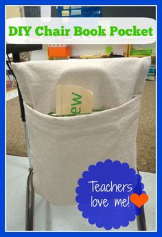 DIY - Make your own Chair Book Bag Pocket  - Perfect for Teacher's Classroom! Easy Downloadable Instructions with pictures!