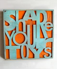 Take a look at this Blue & Orange 'Share Your Toys' Wall Art by Slippin' Southern on #zulily today!
