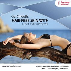 Get Smooth, Hair-Free Skin with #LaserHairRemoval By #PersonaFaces Features of Persona Faces: * Permanent Hair Reduction  * Immediate Effects  * Smooth Skin  * Pain-Free  You Have The Right To Be...Sexy, Smooth and Confident.Call@ +917838140100 to book your appointment today.