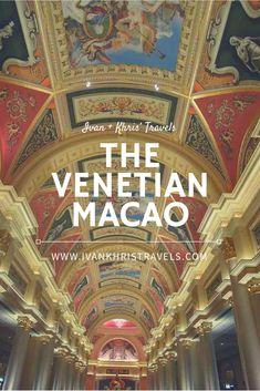 A review of The Venetian Macao Resort Hotel + how to book & things to do. #travel #hotels #hotelreview #macau #travelguide