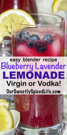 Blueberry Lavender Lemonade (with Cocktail Option) Easy blender Blueberry Lavender Lemonade is a wonderful summer drink or cocktail. This Homemade lemonade recipe is simple to mix up in a Vitamix or blender and is cool and refreshing virgin or with vodka! Blueberry Lemonade Recipes, Easy Lemonade Recipe, Blueberry Cocktail, Blueberry Vodka, Homemade Lemonade Recipes, Fruit Recipes, Drink Recipes, Easy Recipes, Healthy Alcoholic Drinks