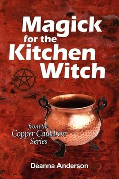 Magick for the Kitchen Witch by Deanna L Anderson http://www.amazon.com/dp/0982397127/ref=cm_sw_r_pi_dp_FL2uvb0M5KSCB