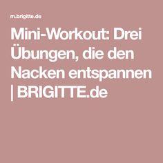 Mini-Workout: Drei Übungen, die den Nacken entspannen | BRIGITTE.de