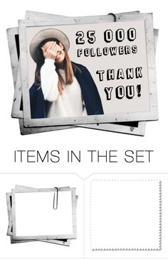 """25K Followers!!!!"" by lion-smile ❤ liked on Polyvore featuring art"