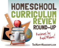 Homeschool Curriculum Review Roundup: Reviews written by Real Moms from preschool through high school courses! | The Happy Housewife