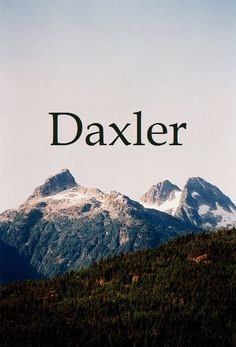 Daxler – boys name. Nickname: Dax Daxler – boys name.