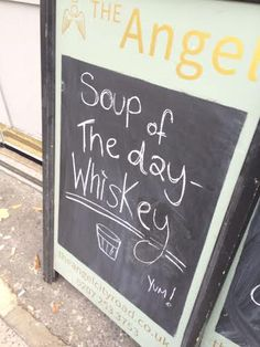 Funny pub signs soup of the day - Whiskey