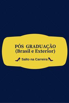 Pós Graduação (Brasil e Exterior) | www.saltonacarreira.com.br