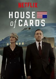 Now I am watching Season 3 of House of Cards.