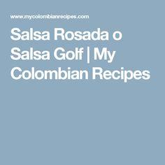 Salsa Rosada o Salsa Golf | My Colombian Recipes