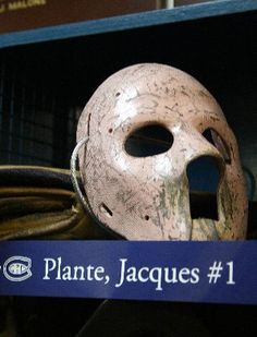 The first goaltender mask,worn by Montreal Canadiens goaltender Jaques Plante on November 1st 1959. He changed the game forever for goaltenders.