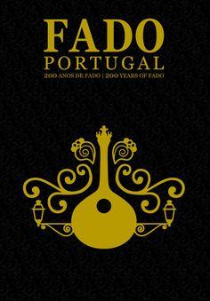 """Fado: Classified as World Heritage by UNESCO- El esxcritor portugués escribió: """"El fado no es alegre ni triste; es la fatiga del alma fuerte""""."""