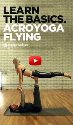 I like this Learn To FLy - Dylan Werner & Ashley Galvin (AcroYoga Video)