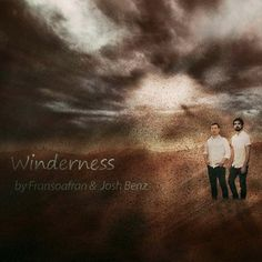 Winderness by Josh Benz on SoundCloud