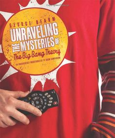 Unraveling the Mysteries of The Big Bang Theory $9.64