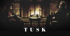 TUSK - Official Trailer - I need this in my life.