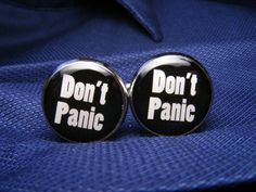 Don't Panic Cufflinks  These cuff links are a by UpscaleTrendz, $39.00