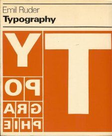 Typography: A Manual of Design (Visual communication books): Emil Ruder