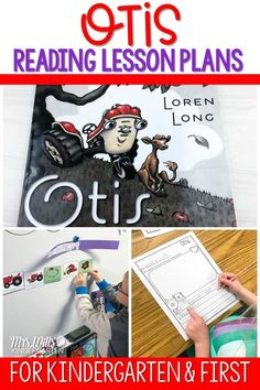 Otis lesson plans for your kindergarten or first-grade classroom are here! Otis by Loren Long is one of my favorite books! Students respond to literature with these print and teach, reading comprehension lesson plans. #otis #engagingreaders #readinglessonplans