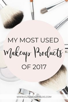 The most anticipated post for this month is finally here! My Most Used Makeup Products of 2017