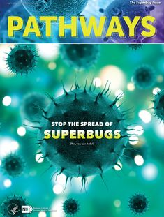The superbug issue of Pathways magazine is all about drug resistance in viruses and bacteria. Students will learn the basics of infectious diseases and investigate why some can't be treated with drugs. This issue of Pathways includes a student magazine, teaching guide, vocabulary list, video, and interactive quiz. Science Topics, Teaching Science, Stem Careers, Microscopic Images, Vocabulary List, Learning Resources, Pathways, Drugs, Students
