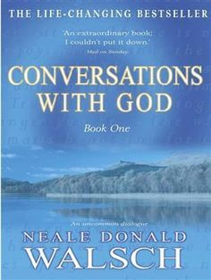 Conversations With GodBook 1 Neale Donald Walsch