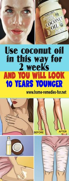 Use coconut oil in this way for 2 weeks and you will look 10 years younger - Home Remedies