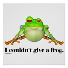 funny frogs f | funny_couldnt_give_a_frog_cartoon_print ...