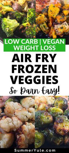Air Fryer Frozen Vegetables (No more mushy frozen veggies!)