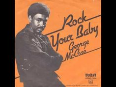 70s singer, George McCrae turns 71 today - he was born 10-19 in 1944. He had the big 1974 disco hit Rock Your Baby